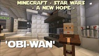 ✖ Minecraft - Star Wars - A New Hope - Meet the Testificates: Obi-Wan