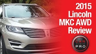 TEST Drive: 2015 Lincoln MKC AWD Review