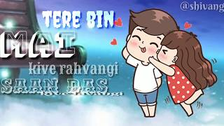 tere-bin-kive-rawangi-whatsapp-status-jannat-zubair-and-mr-faisu-tere-bin-live-rawangi-song-status