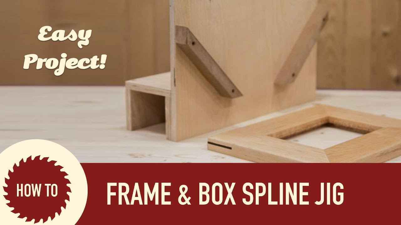 How To Make A Spline Jig For Picture Frames And Boxes
