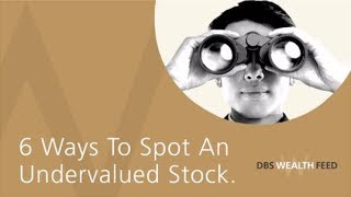6 Ways to Spot an Undervalued Stock