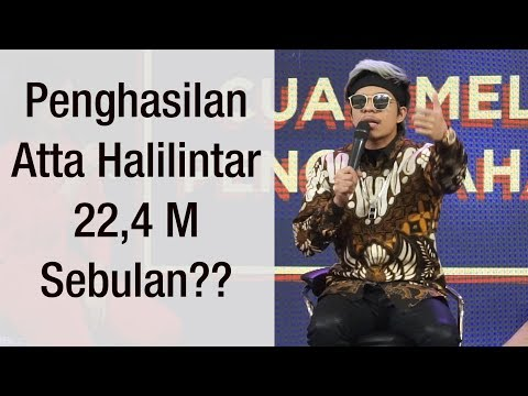 Atta Halilintar (Part 1): Penghasilan Sebulan 22,4 M ? Ini  Klarifikasinya