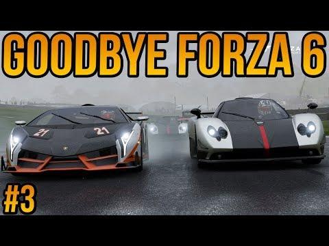 Goodbye Forza Motorsport 6 #3