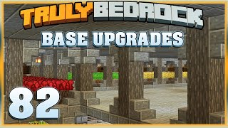 Truly Bedrock E82 Base Upgrades | Minecraft Bedrock