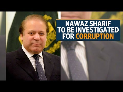 Pakistan supreme court orders Nawaz Sharif to be investigated for corruption