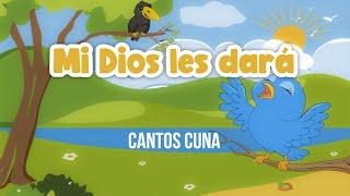 Cantos Cuna - Mi Dios les dará
