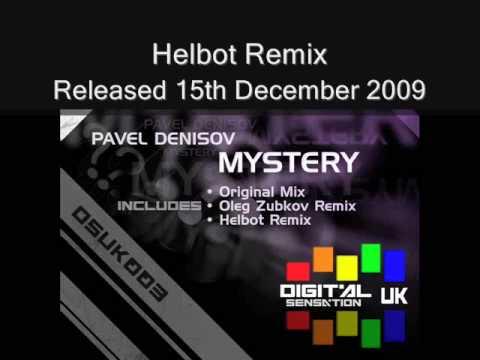Pavel Denisov - Mystery Preview (Original Mix, Oleg Zubkov Remix & Helbot Remix)