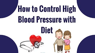 How to Control High Blood Pressure with Diet