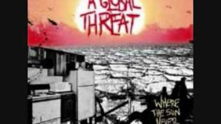 Watch A Global Threat Not A Dime To Drop video