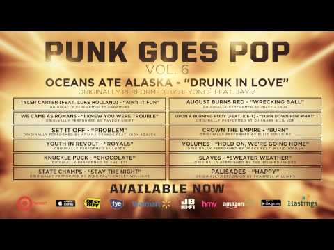 Punk Goes Pop Vol. 6 - Oceans Ate Alaska