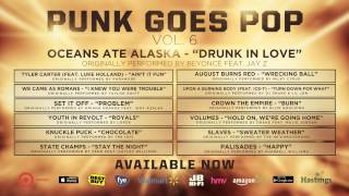 """Punk Goes Pop Vol. 6 - Oceans Ate Alaska """"Drunk In Love"""""""