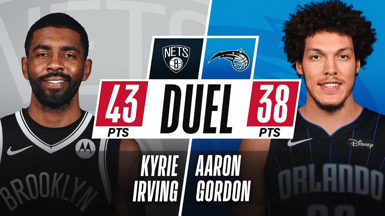 Aaron Gordon (38-PTS, 7 3PM) DUELS Kyrie Irving (43-PTS, 19 FGM)!