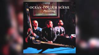'Painting' taken from Ocean Colour Scene's album 'Painting'. Availa...