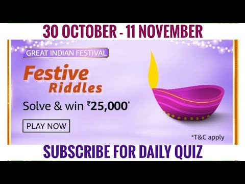 Amazon Festive Riddles Quiz Answers Today Win 25000 Amazon Pay Balance 30 October 2020 Youtube