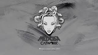 Catwork - Medusa [Official Audio] Video
