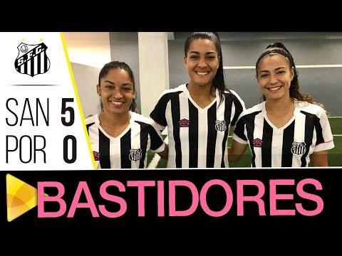 Sereias da Vila 5 x 0 Portuguesa | BASTIDORES | Paulistão (14/04/18)