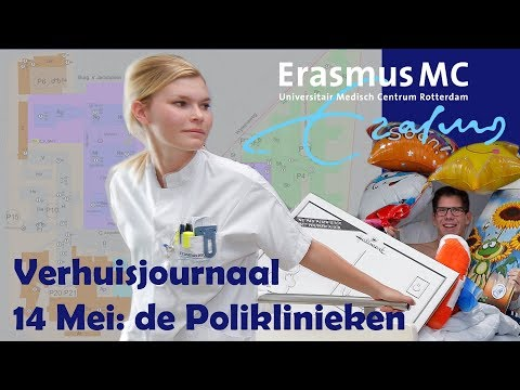Verhuisjournaal 14 Mei: opening nieuwe poliklinieken Erasmus MC