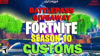 FREE BATTLE PASS GIVEAWAY FORTNITE SEASON 10 (NA EAST)CUSTOM MATCHMAKING SCRIMS *LIVE* SOLO/DUO