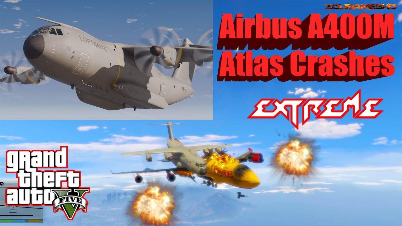 GTA V: Airbus A400M Atlas Plane Best Extreme Crash Compilation