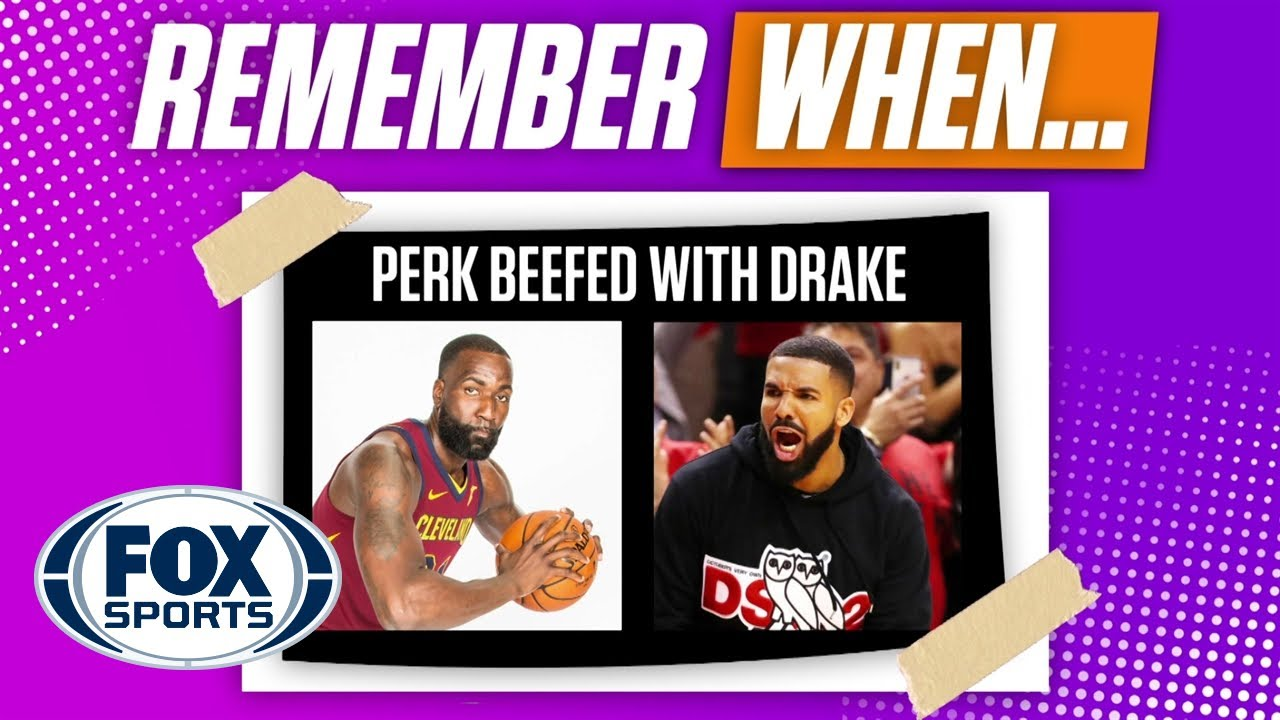 Kendrick Perkins relives his beef with Drake