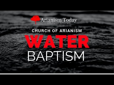 Arianism Today: Baptism #Arianism #arianism