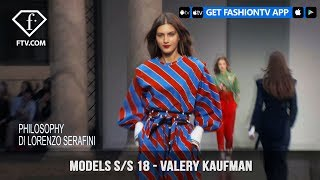 Valery Kaufman Models Spring/Summer 2018 | FashionTV | FTV