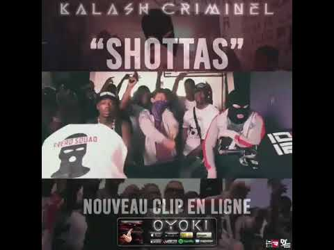 Kalash criminel - SHOTTAS [Teaser]