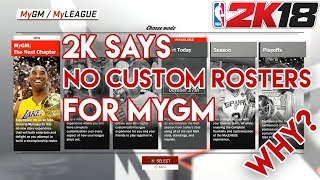 Here's Why You Can't Use Custom Rosters in NBA 2K18 MyGM