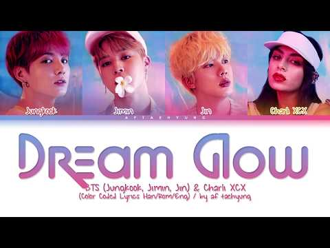 BTS (Jungkook, Jimin, Jin), Charli XCX - Dream Glow (Color Coded Lyrics Han/Rom/Eng)
