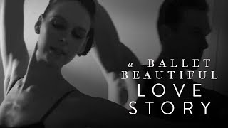 Dance: A Ballet Beautiful Love Story