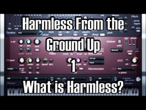 Harmless From The Ground Up 1 - What is Harmless
