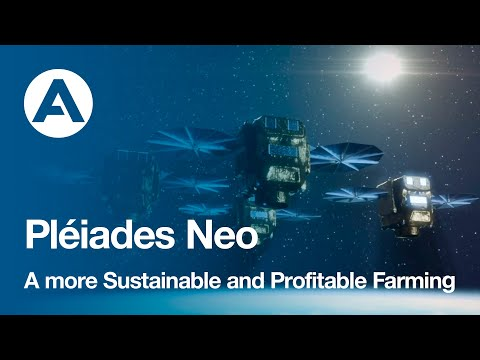 Pléiades Neo, a more Sustainable and Profitable Farming