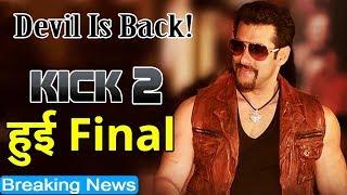 Confirm ! Salman Khan Kick 2 Movie Released On Christmas 2019