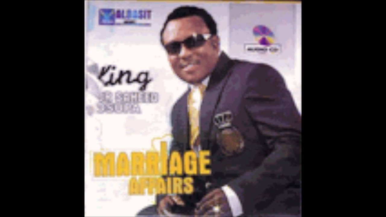 Download KING SAHEED OSUPA-MARRIAGE AFFAIRS 1