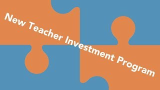 New Teacher Investment Program