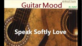 Guitar Mood - Speak Softly Love
