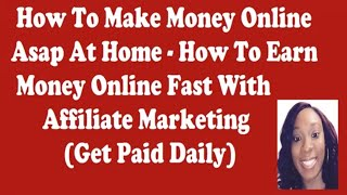 How to make money online affiliate marketing programs at home asap work from jobs - earn...