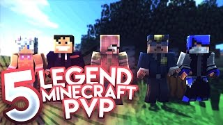5 LEGEND MINECRAFT PVP 2!