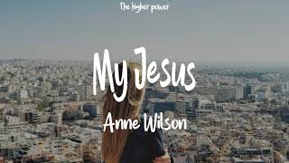 Anne Wilson My Jesus Karaoke Acoustic Piano Instrumental Lyrics Christian Devotional Song - مهرجانات