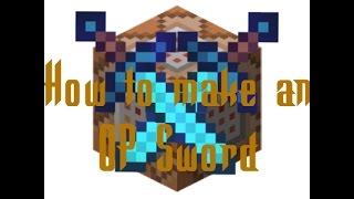 How to get an Epic OP Sword using Command Blocks - Minecraft