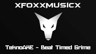 TeknoAXE   Beat Timed Grime (royalty free)