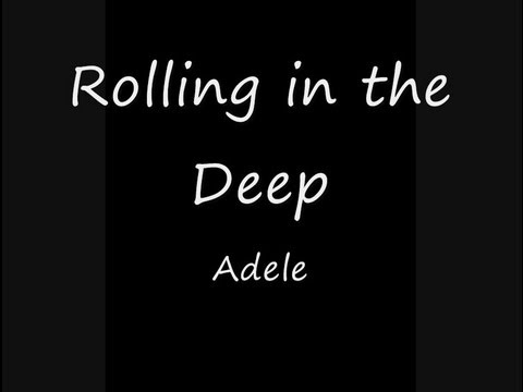 Adele-Rolling in the Deep Lyrics