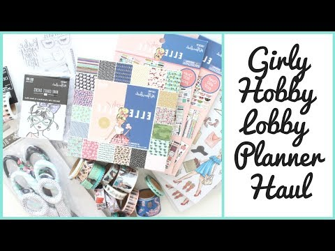 Planner Haul | Hobby Lobby Elle Oh Elle and Girly Finds!
