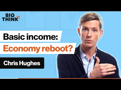 Basic income: Could cash handouts revitalize the economy? | Chris Hughes