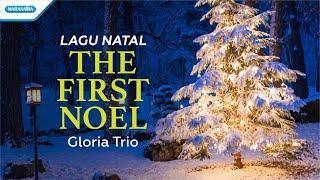 Gloria Trio  - The First Noel