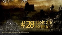 Let's Play Warhammer - Mark of Chaos #28 Holt die Relikte