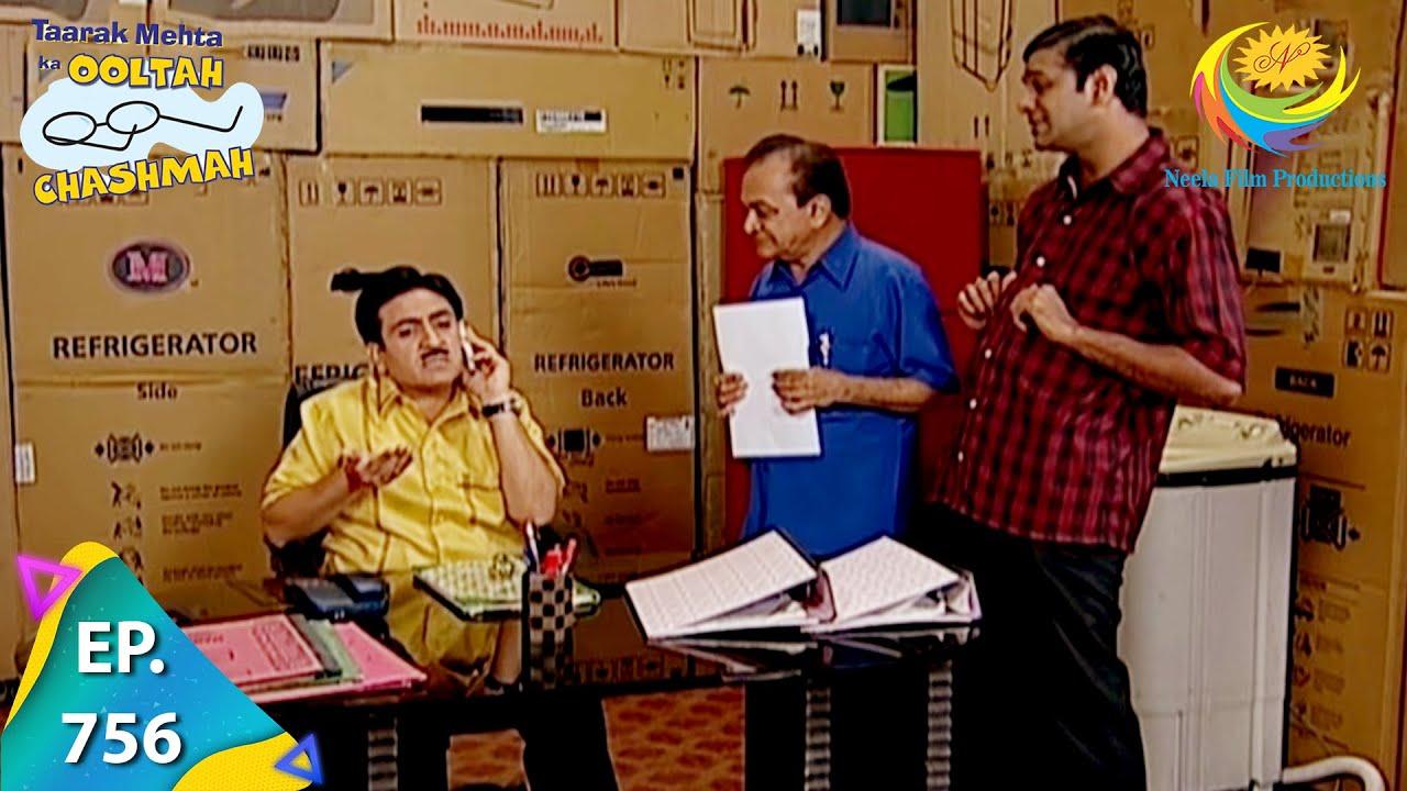 Download Taarak Mehta Ka Ooltah Chashmah - Episode 756 - Full Episode
