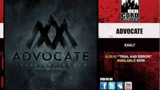 Watch Advocate Exalt video