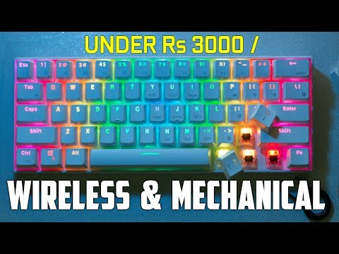 Wireless Mechanical keyboard for just 3000 Rs [ HINDI ]