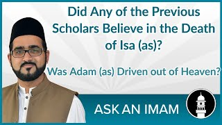 Did any of the previous scholars believe in the death of Isa (as)? | Ask an Imam